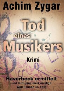 Achim Zygar: Tod eines Musikers