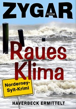 Raues Klima. Haverbeck ermittelt auf Norderney und Sylt